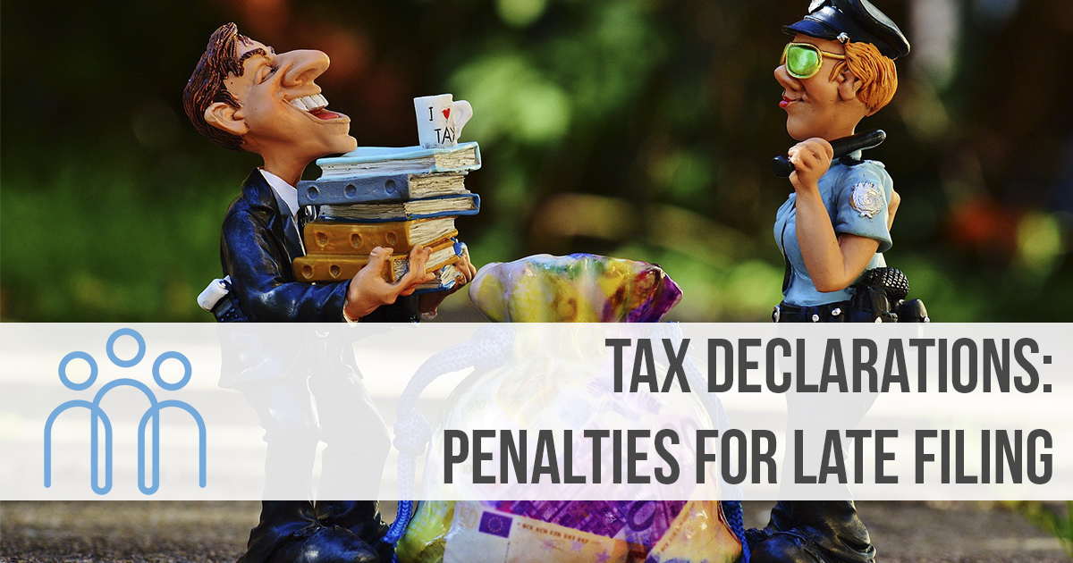 Tax Declarations Penalties for late filing