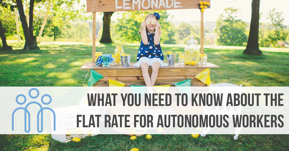 What you need to Know about the Flat Rate for Autonomous Workers