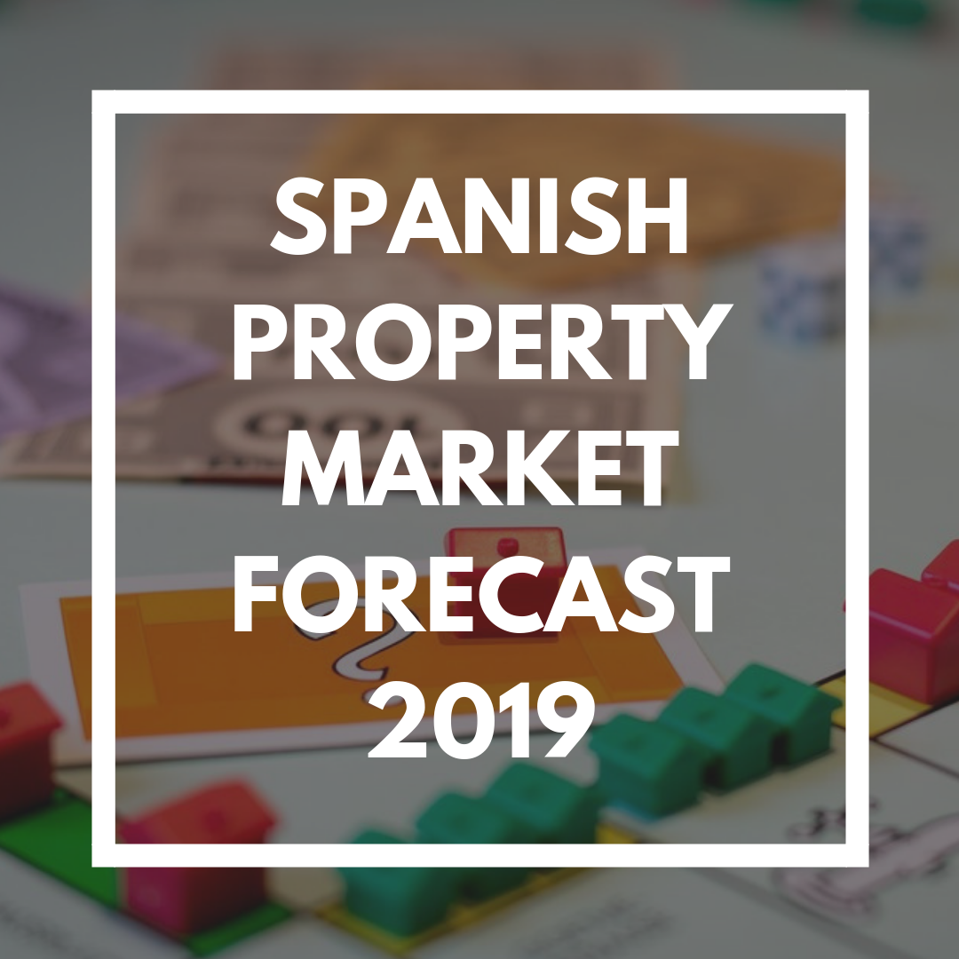 Spanish property market forecast 2019
